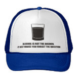 Divertido - el alcohol no es la respuesta gorras