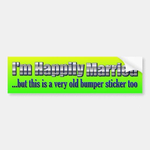Divertido - estoy casado feliz etiqueta de parachoque