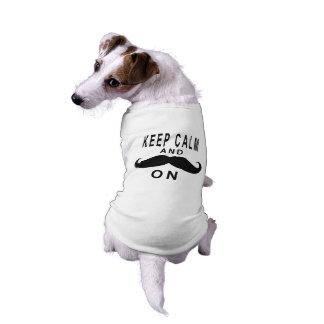 Divertido guarde la calma y el bigote en camiseta camisa de perrito