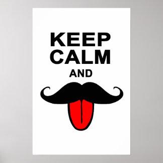 Divertido guarde la calma y el bigote póster