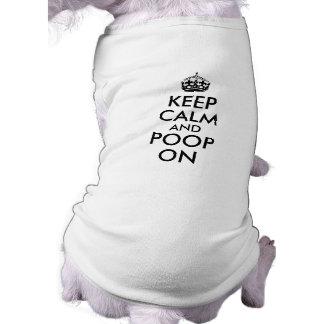 Divertido guarde la calma y el impulso en playera sin mangas para perro