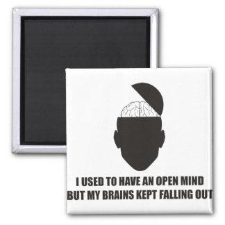 Divertido - la mente abierta pero mis cerebros imán cuadrado