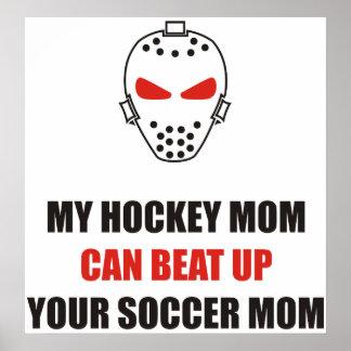 Divertido - mi mamá del hockey puede batir para ar póster