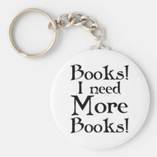 Divertido necesito más camiseta de los libros llavero redondo tipo pin