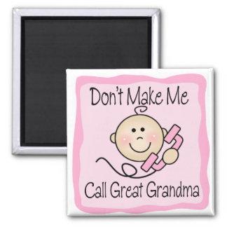 Divertido no haga que llama a la gran abuela imán para frigorifico