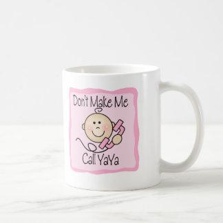 Divertido no me haga la llamada YaYa Tazas De Café