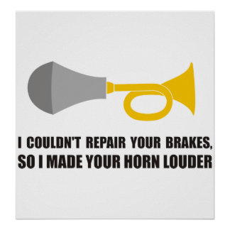 Divertido - no podría reparar sus frenos cuerno m impresiones