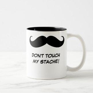 ¡Divertido no toque mi Stache! Taza del bigote