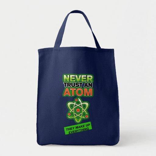 Divertido nunca confíe en un átomo bolsas
