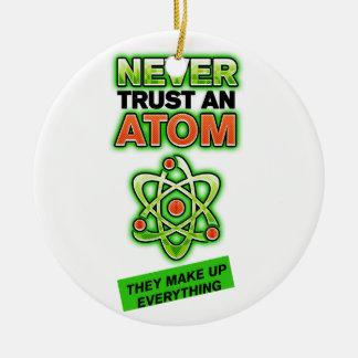 Divertido nunca confíe en un átomo ornato