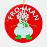 Divertido 'para el navidad del muñeco de nieve adorno redondo de cerámica