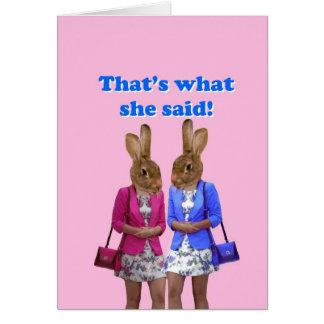 Divertido que es lo que ella dijo el texto tarjeta de felicitación