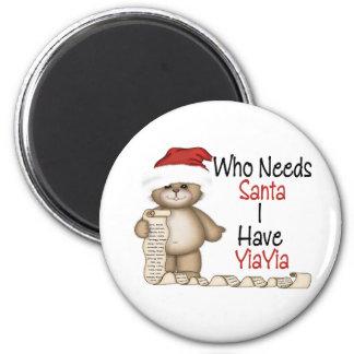 Divertido quién necesita a Santa Yiayia Imán Redondo 5 Cm