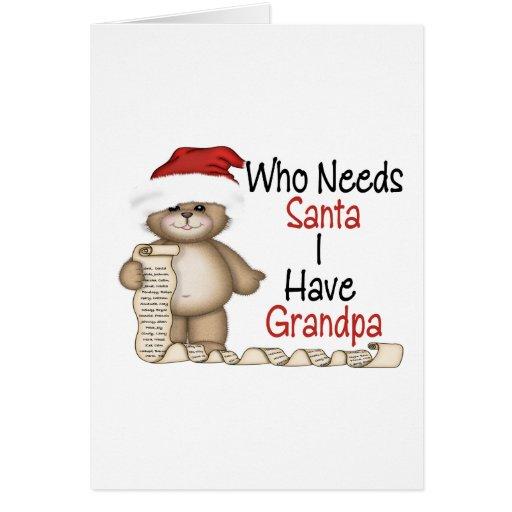 Divertido quién necesita al abuelo de Santa Felicitaciones