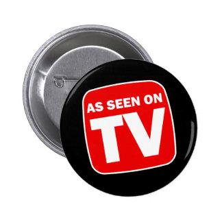 Divertido según lo visto en el botón de la TV Pin Redondo De 2 Pulgadas