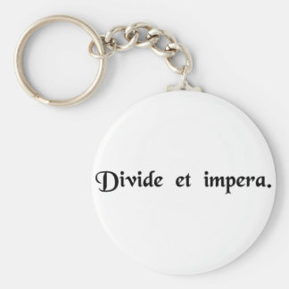 Divide and conquer. basic round button keychain