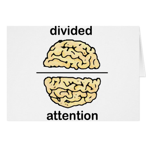 Divided Attention Greeting Cards