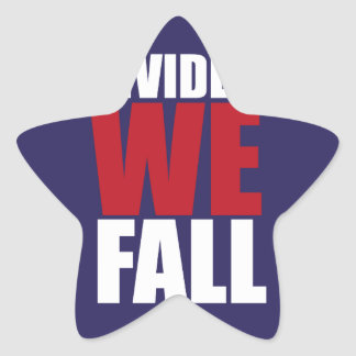 Divided We Fall Patriotism Quotes Star Sticker
