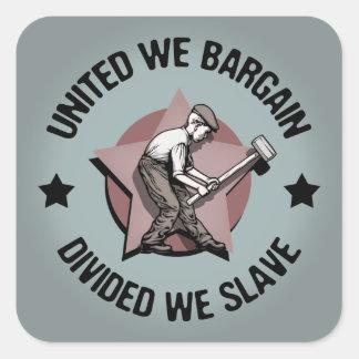 Divided We Slave Square Sticker