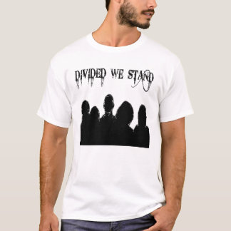Divided We Stand White T-shirt