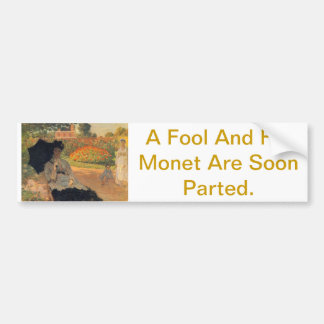 Dividen a un tonto y a su Monet pronto Pegatina De Parachoque
