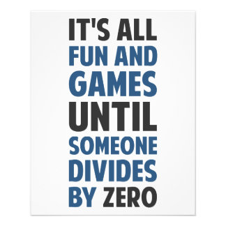 Dividing By Zero Is Not A Game Flyer