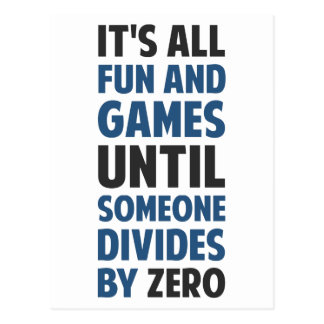 Dividing By Zero Is Not A Game Postcard