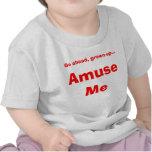 Diviértame Camiseta
