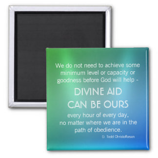 Divine Aid Inspirational Quote Magnet