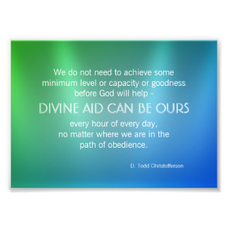 Divine Aid Inspirational Quote Photo Print