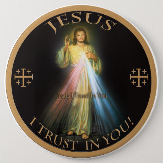 DIVINE MERCY, JESUS I TRUST IN YOU. PINBACK BUTTON