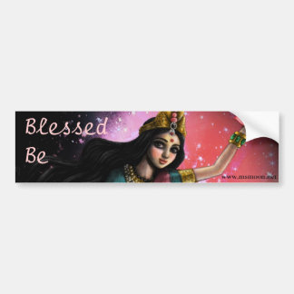Divine Mother: Blessed Be Bumper Sticker