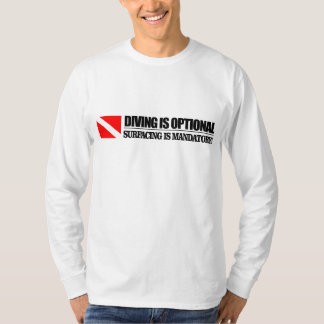 Diving Is Optional Apparel Shirts