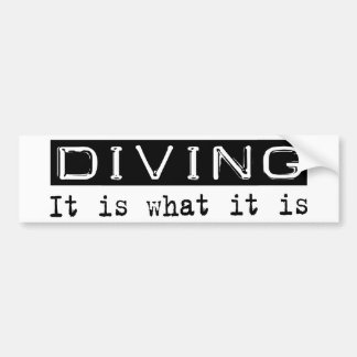 Diving It Is Bumper Sticker