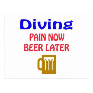 Diving pain now beer later postcard