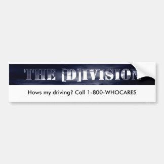 Division Bumper Sticker, Hows my driving? Car Bumper Sticker