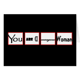 Divorce Encouragement You are a COURAGEOUS Woman Card
