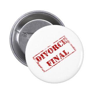Divorce Final Stamp 2 Inch Round Button