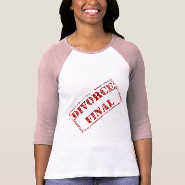 divorce Divorce Final Stamp T-Shirt
