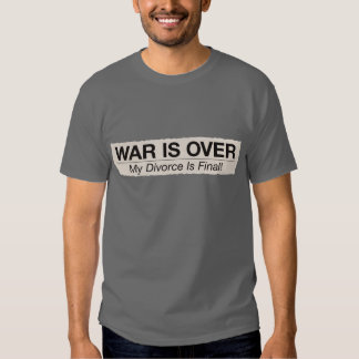 Divorce is Final Tee Shirts