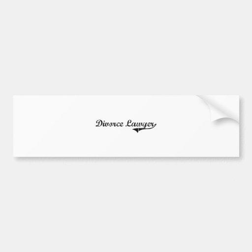 Divorce Lawyer Professional Job Car Bumper Sticker