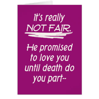 Divorce Not Fair Card