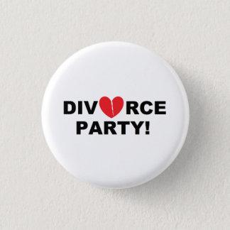 """""""Divorce Party"""" Button"""