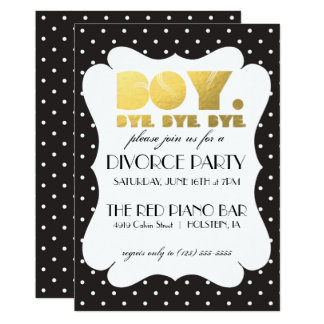 Divorce Party Invitation - Boy Bye