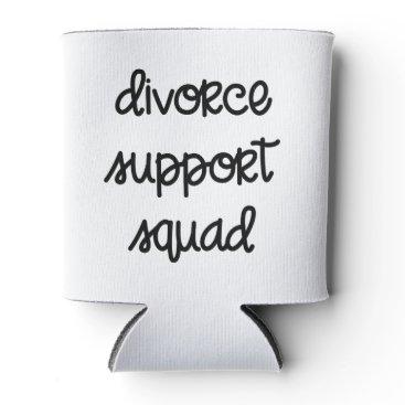 Divorce Support Squad Can Cooler
