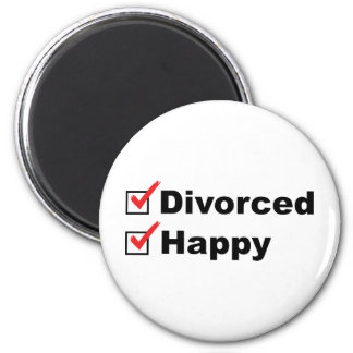 Divorced And Happy Magnet