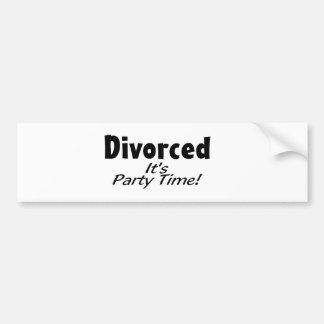Divorced It's Party Time Bumper Sticker