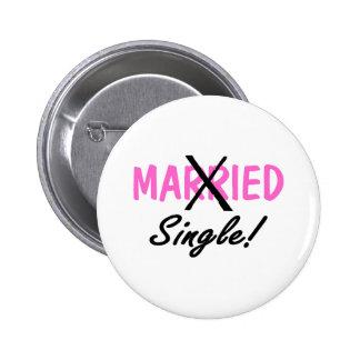 Divorced Single (Pink) Button