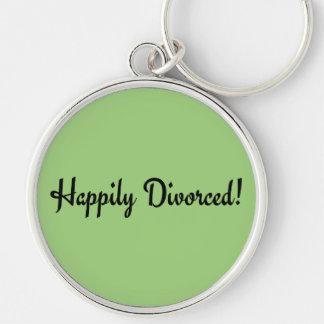 ¡Divorciado feliz! Llavero Redondo Plateado