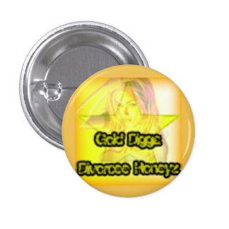 Divorciado Honeyz de Digga del oro Pin Redondo De 1 Pulgada
